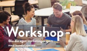 workshop i kundetyper og marketing